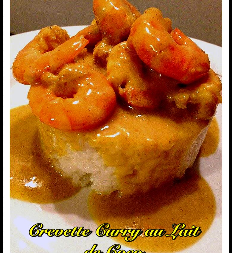 Crevettes Au Curry Et Lait De Coco Recettes Nc Cuisine Caledonienne